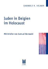 Cover Juden in Belgien im Holocaust