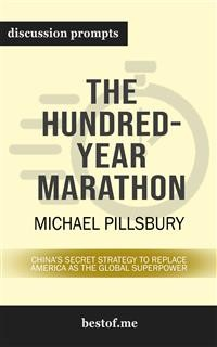 "Cover Summary: ""The Hundred-Year Marathon: China's Secret Strategy to Replace America as the Global Superpower"" by Michael Pillsbury 