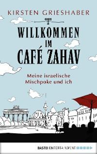 Cover Willkommen im Café Zahav