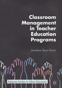 Cover Classroom Management in Teacher Education Programs