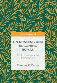 Cover On Running and Becoming Human
