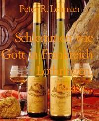 Cover Schlemmen wie Gott in Frankreich - Lothringen, Elsass...
