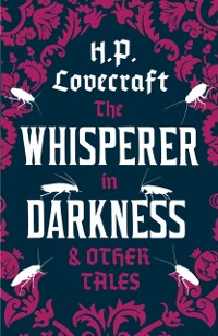 Cover Whisperer in the Darkness and Other Tales