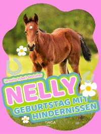Cover Nelly - Geburtstag mit Hindernissen - Band 10