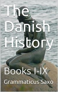 Cover The Danish History, Books I-IX