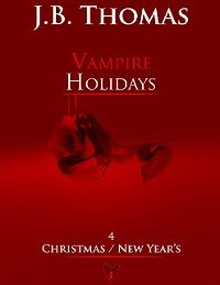 Cover Vampire Holidays 4: Christmas / New Year's