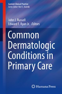 Cover Common Dermatologic Conditions in Primary Care