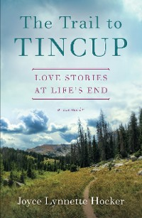Cover The Trail to Tincup
