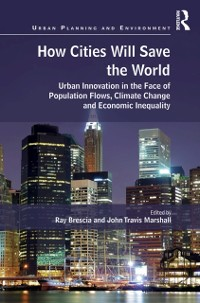 Cover How Cities Will Save the World