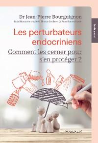 Cover Les perturbateurs endocriniens