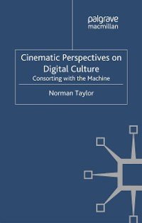 Cover Cinematic Perspectives on Digital Culture