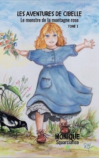 Cover Les aventures de Cibelle - Tome 1
