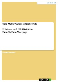 Cover Effizienz und Effektivität in Face-To-Face-Meetings