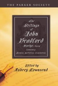 Cover The Writings of John Bradford