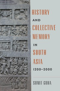 Cover History and Collective Memory in South Asia, 1200–2000