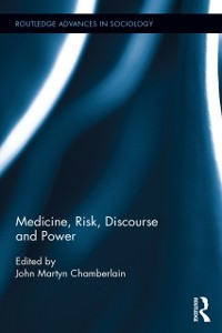Cover Medicine, Risk, Discourse and Power