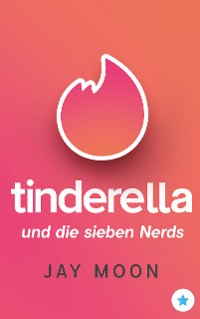 Cover Tinderella und die sieben Nerds