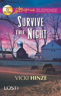 Cover Survive the Night (Mills & Boon Love Inspired Suspense) (Lost, Inc., Book 1)