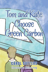 Cover Tom and Kate Choose Green Carbon