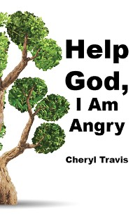 Cover Help God, I Am Angry