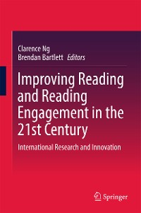 Cover Improving Reading and Reading Engagement in the 21st Century