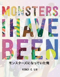 Cover Monsters I Have Been
