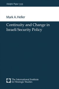 Cover Continuity and Change in Israeli Security Policy