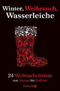Cover Winter, Weihrauch, Wasserleiche