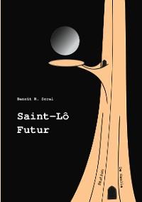 Cover Saint-Lô Futur