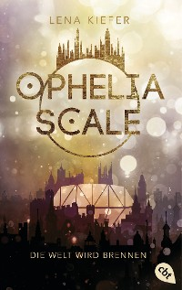 Cover Ophelia Scale - Die Welt wird brennen