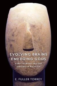 Cover Evolving Brains, Emerging Gods