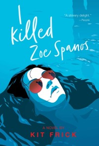 Cover I Killed Zoe Spanos