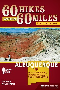 Cover 60 Hikes Within 60 Miles: Albuquerque