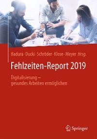Cover Fehlzeiten-Report 2019