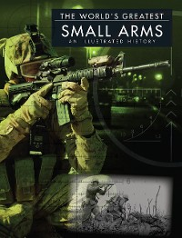 Cover The World's Greatest Small Arms