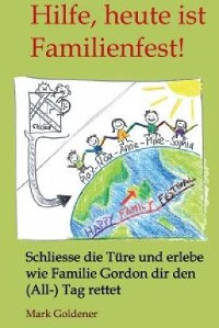 Cover Hilfe, heute ist Familienfest!