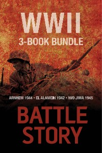 Cover Battle Stories — The WWII 3-Book Bundle