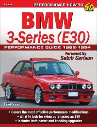 Cover BMW 3-Series (E30) Performance Guide: 1982-1994