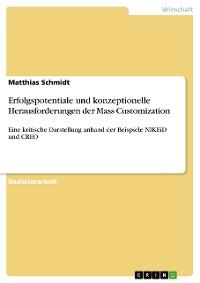 Cover Erfolgspotentiale und konzeptionelle Herausforderungen der Mass Customization