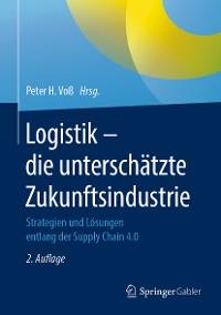 Cover Logistik – die unterschätzte Zukunftsindustrie