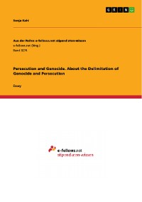 Cover Persecution and Genocide. About the Delimitation of Genocide and Persecution