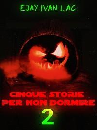 Cover Cinque Storie Per Non Dormire 2