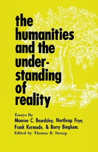 Cover The Humanities and the Understanding of Reality