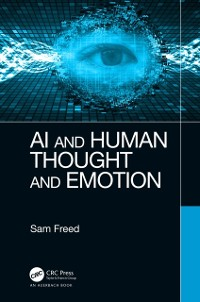 Cover AI and Human Thought and Emotion