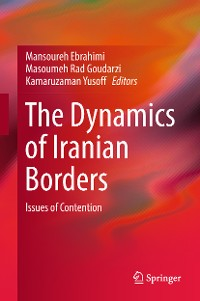 Cover The Dynamics of Iranian Borders