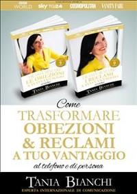 Cover Come Trasformare Obiezioni e Reclami A Tuo Vantaggio