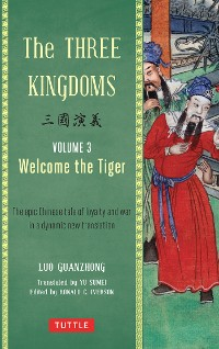 Cover The Three Kingdoms, Volume 3: Welcome The Tiger