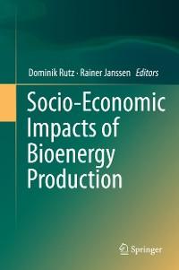 Cover Socio-Economic Impacts of Bioenergy Production