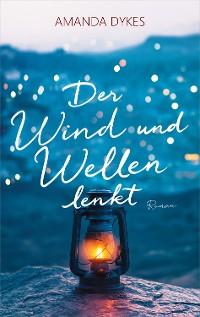 Cover Der Wind und Wellen lenkt