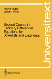 Cover Second Course in Ordinary Differential Equations for Scientists and Engineers